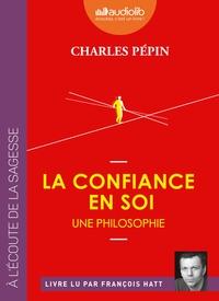 LA CONFIANCE EN SOI - UNE PHILOSOPHIE - LIVRE AUDIO 1 CD MP3