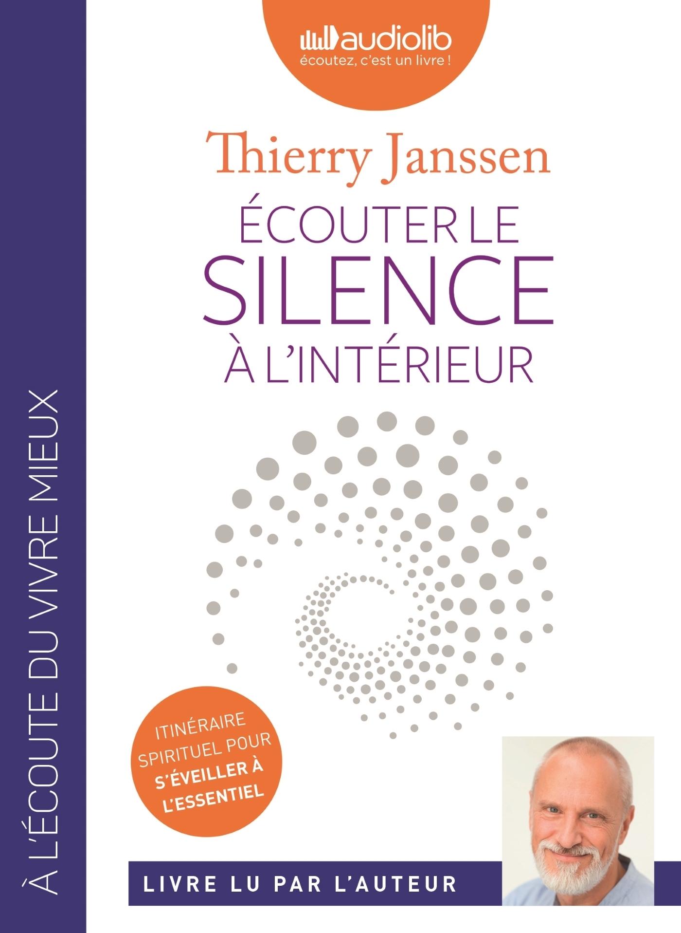 ECOUTER LE SILENCE A L'INTERIEUR - LIVRE AUDIO 1 CD MP3