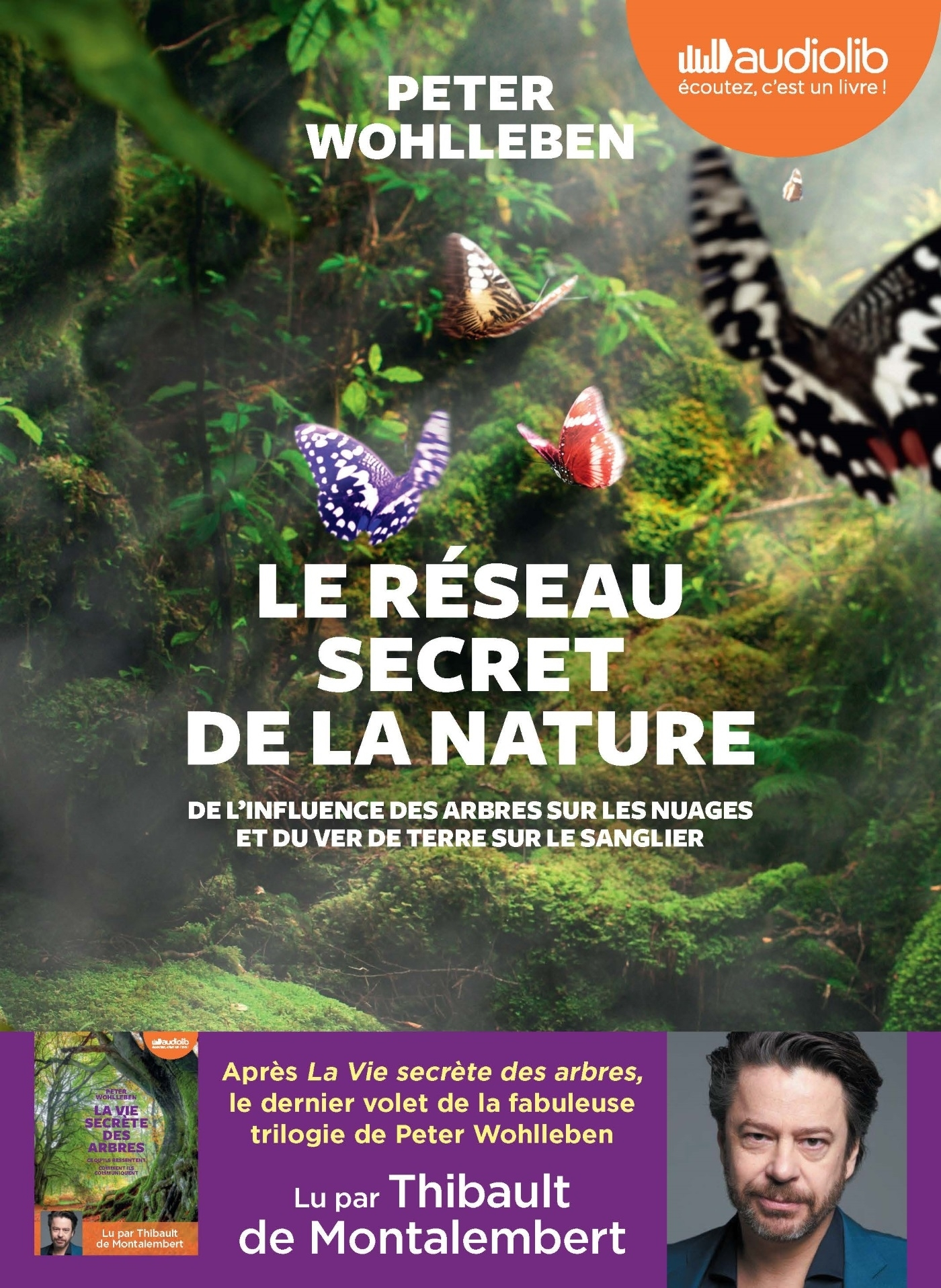 LE RESEAU SECRET DE LA NATURE - LIVRE AUDIO 1 CD MP3
