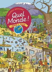 QUEL MONDE ! - CHERCHE ET TROUVE