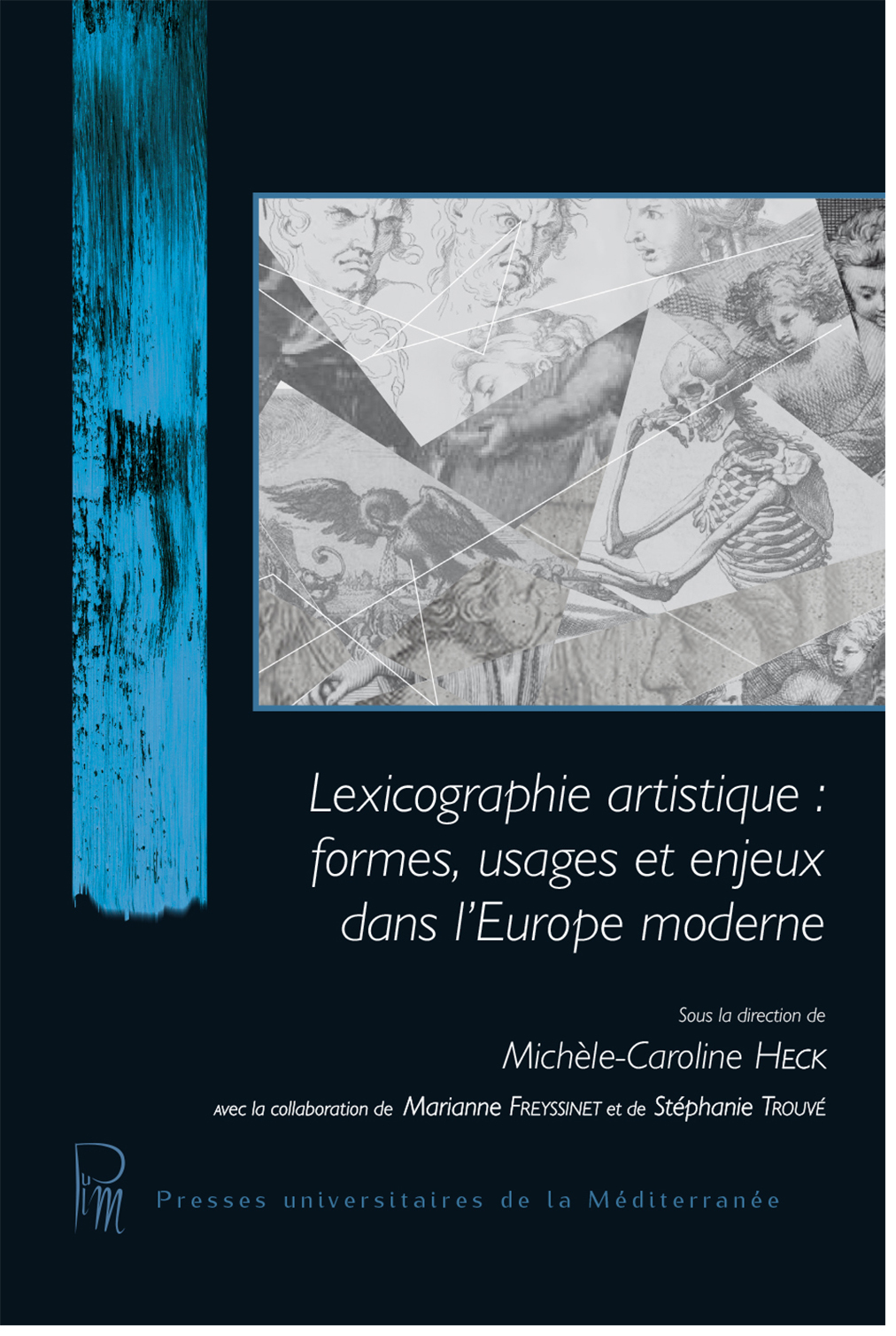 LEXICOGRAPHIE ARTISTIQUE : FORMES, USAGES ET ENJEUX DANS L'EUROPE MODERNE