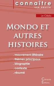 FICHE DE LECTURE MONDO ET AUTRES HISTOIRES DE LE CLEZIO (ANALYSE LITTERAIRE DE REFERENCE ET RESUME C