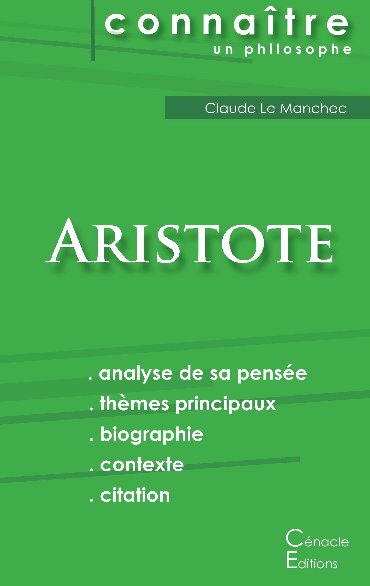 COMPRENDRE ARISTOTE (ANALYSE COMPLETE DE SA PENSEE)