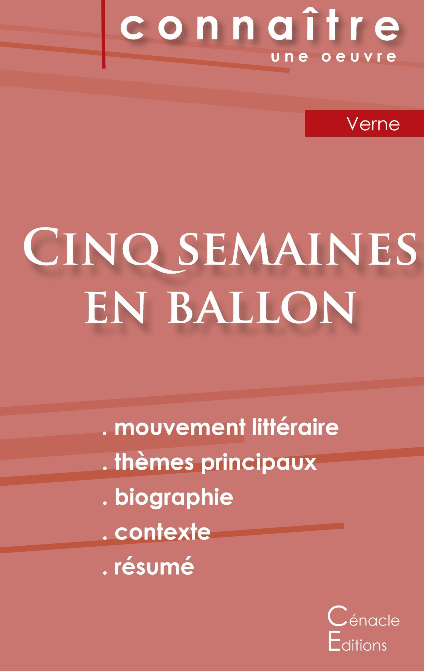 FICHE DE LECTURE CINQ SEMAINES EN BALLON DE JULES VERNE (ANALYSE LITTERAIRE DE REFERENCE ET RESUME C