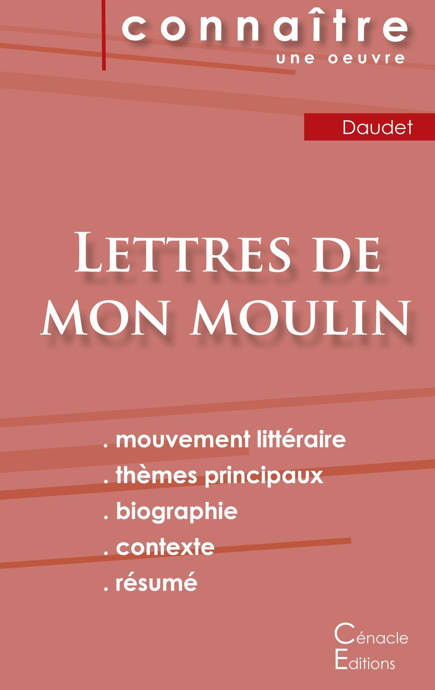 FICHE DE LECTURE LETTRES DE MON MOULIN DE ALPHONSE DAUDET (ANALYSE LITTERAIRE DE REFERENCE ET RESUME