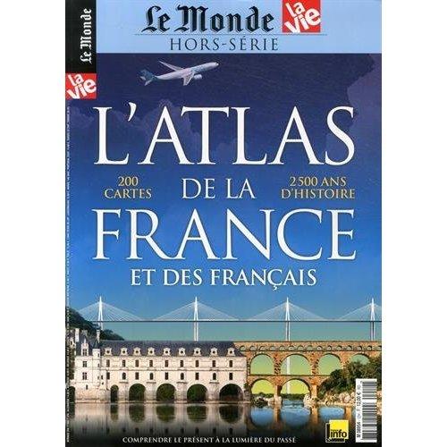 L ATLAS DE LA FRANCE ET DES FRANCAIS N 12H (LE MONDE) OCT. 2014