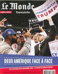 LE MONDE HS N  54 - DEUX AMERIQUES FACE A FACE - OCTOBRE 2016