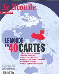 LE MONDE HS LE MONDE EN 40 CARTES AVRIL 2017