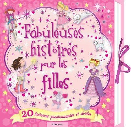 FABULEUSES HISTOIRES POUR LES FILLES