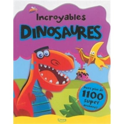 INCROYABLES DINOSAURES (COLL. MEGA STICKERS)