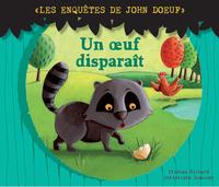 JOHN DOEUF: UN OEUF DISPARAIT