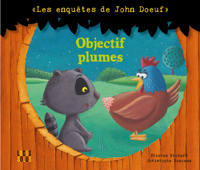 JOHN DOEUF: OBJECTIF PLUMES