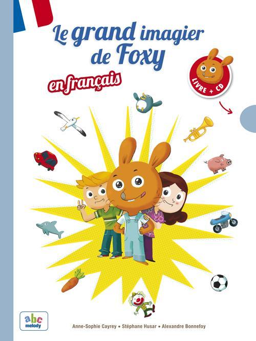 LE GRAND IMAGIER DE FOXY EN FRANCAIS
