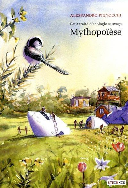 MYTHOPOIESE - PETIT TRAITE D'ECOLOGIE SAUVAGE 3 - VOL03