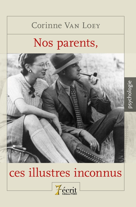 NOS PARENTS, CES ILLUSTRES INCONNUS