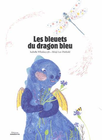 BLEUETS DU DRAGON BLEU (LES)