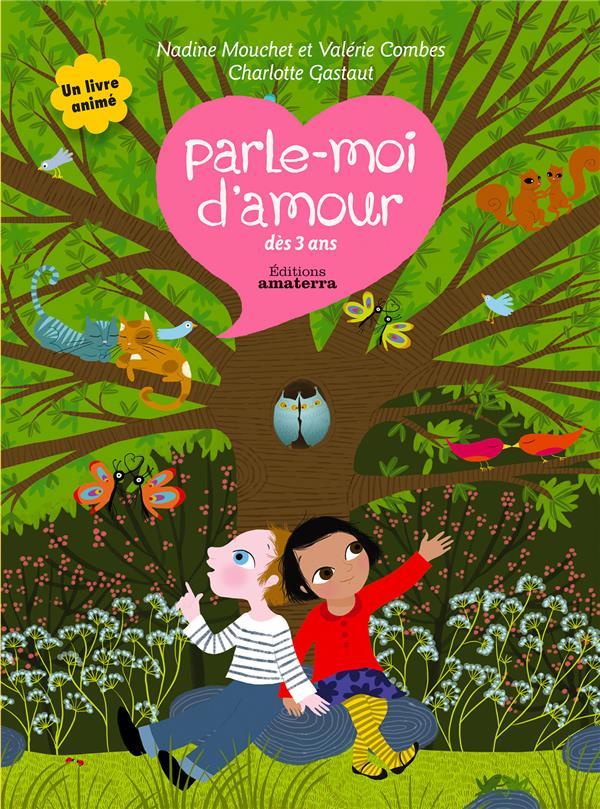 PARLE-MOI D'AMOUR 6/8 ANS