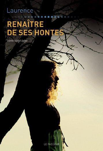 RENAITRE DE SES HONTES
