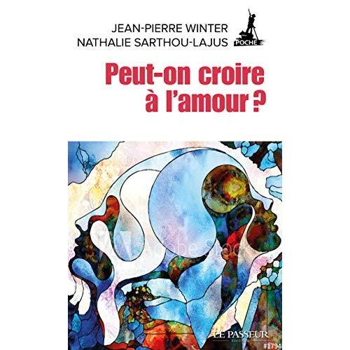 PEUT-ON CROIRE A L'AMOUR ?