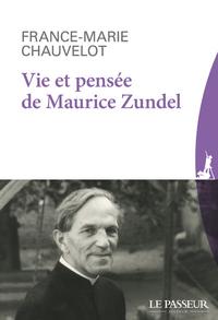 VIE ET PENSEE DE MAURICE ZUNDEL