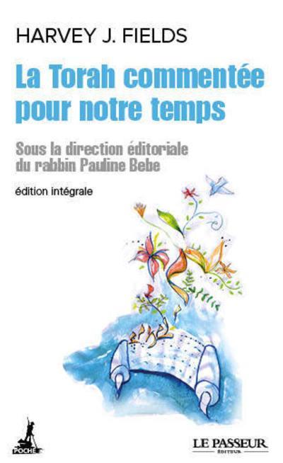 LA TORAH COMMENTEE POUR NOTRE TEMPS - L'INTEGRALE