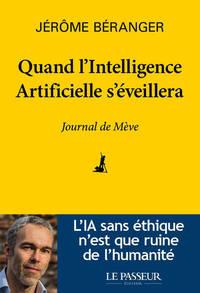 QUAND L'INTELLIGENCE ARTIFICIELLE S'EVEILLERA - JOURNAL DE MEVE