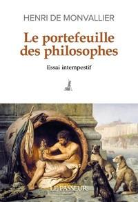 LE PORTEFEUILLE DES PHILOSOPHES - ESSAI INTEMPESTIF