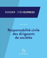 RESPONSABILITE CIVILE DES DIRIGEANTS