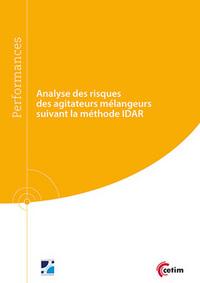 ANALYSE DES RISQUES DES AGITATEURS MELANGEURS SUIVANT LA METHODE IDAR (9Q244)