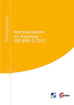 NORMALISATION EN FIXATIONS : ISO 898-2 : 2012 (REF : 9Q276)