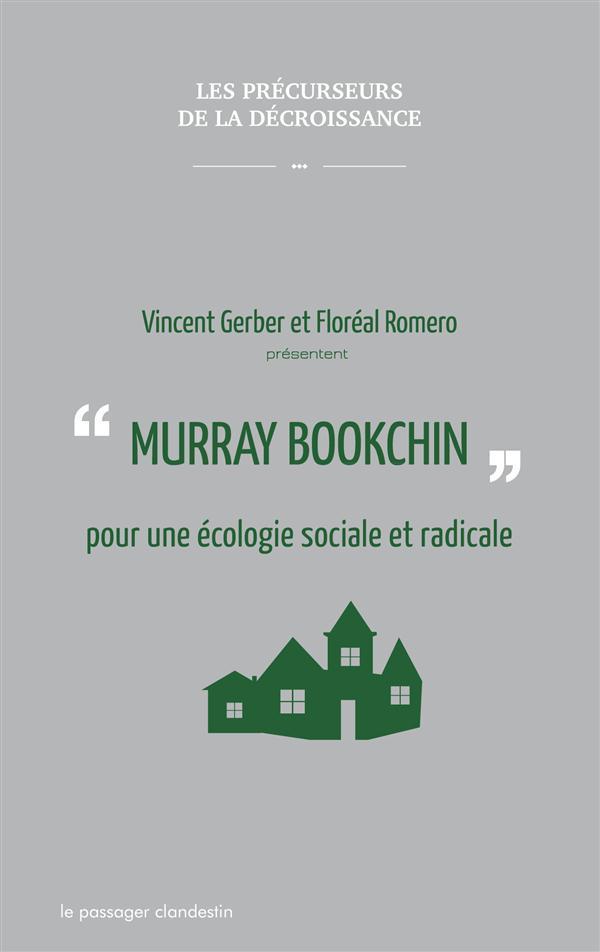MURRAY BOOKCHIN POUR UNE ECOLOGIE SOCIALE ET RADICALE AE