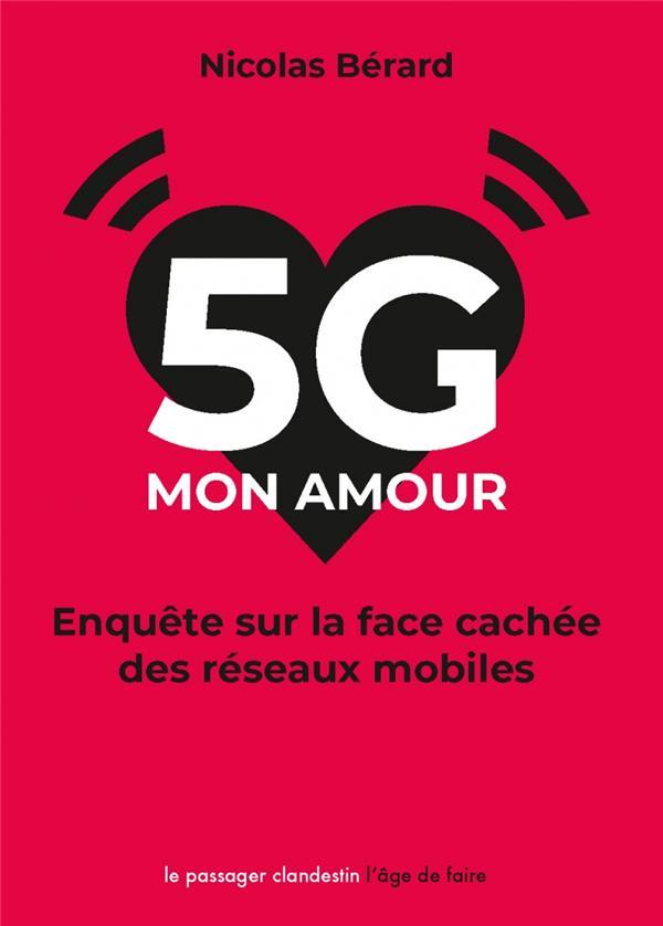 5G, MON AMOUR - ENQUETE SUR LA FACE CACHEE DES RESEAUX MOBILES