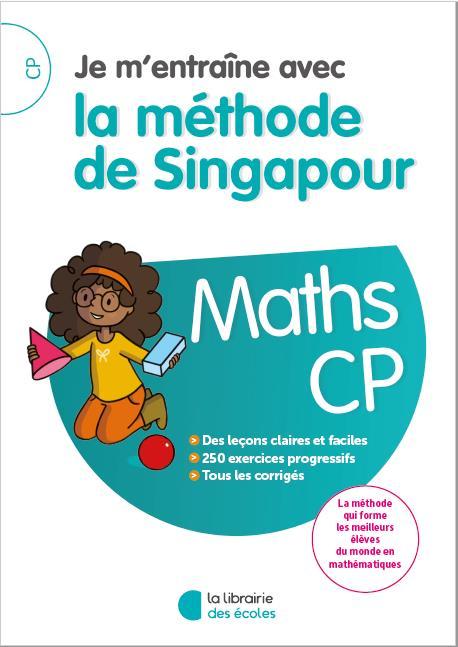 JE M'ENTRAINE AVEC LA METHODE DE SINGAPOUR MATHS - CP