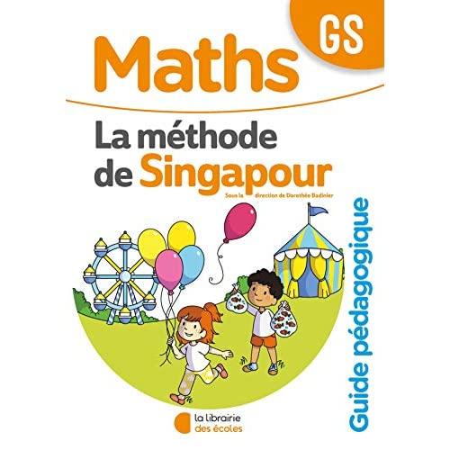 METHODE DE SINGAPOUR GS (2020) - GUIDE PEDAGOGIQUE