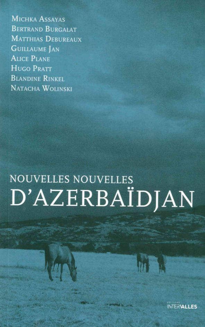 NOUVELLES NOUVELLES D'AZERBAIDJAN