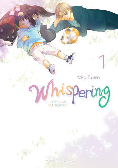 WHISPERING, LES VOIX DU SILENCE - TOME 1 - 01