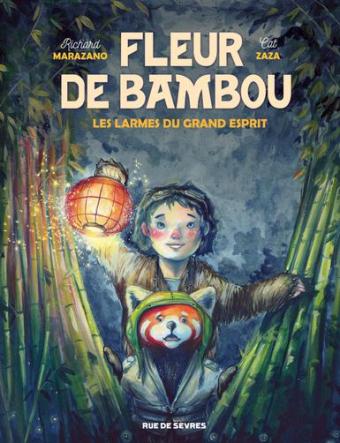 FLEUR DE BAMBOU T1 LES LARMES DU GRAND ESPRIT