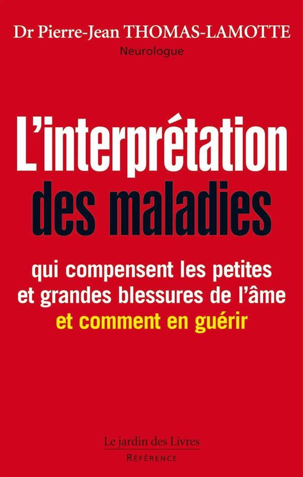 L'INTERPRETATION DES MALADIES
