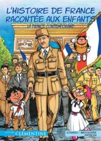 L'HISTOIRE DE FRANCE RACONTEE AUX ENFANTS (TOME 6)