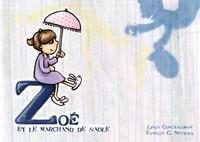 ZOE ET LE MARCHAND DE SABLE