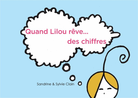 QUAND LILOU REVE ... DES CHIFFRES