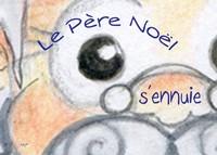 LE PERE NOEL S'ENNUIE