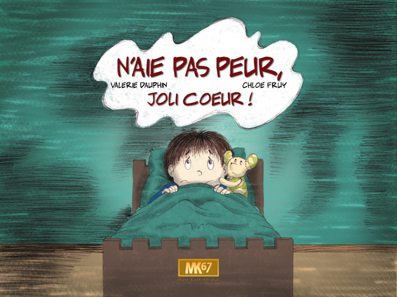 N'AIE PAS PEUR, JOLI COEUR !