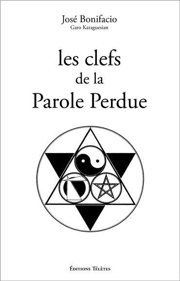 LES CLEFS DE LA PAROLE PERDUE