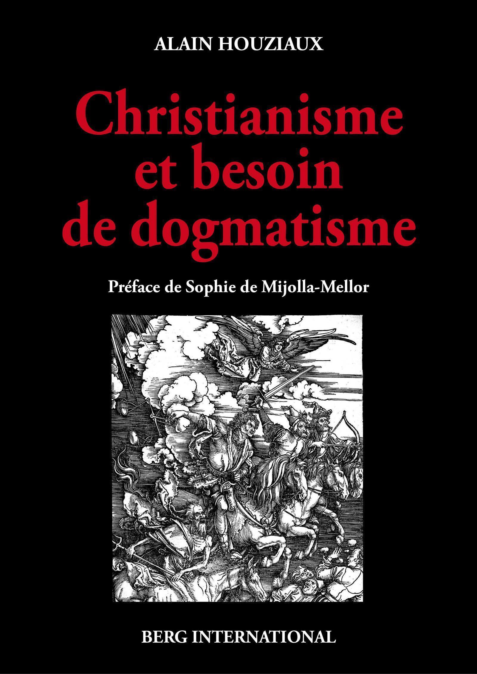 CHRISTIANISME ET BESOIN DE DOGMATISME UNE ANALYSE CRITIQUE