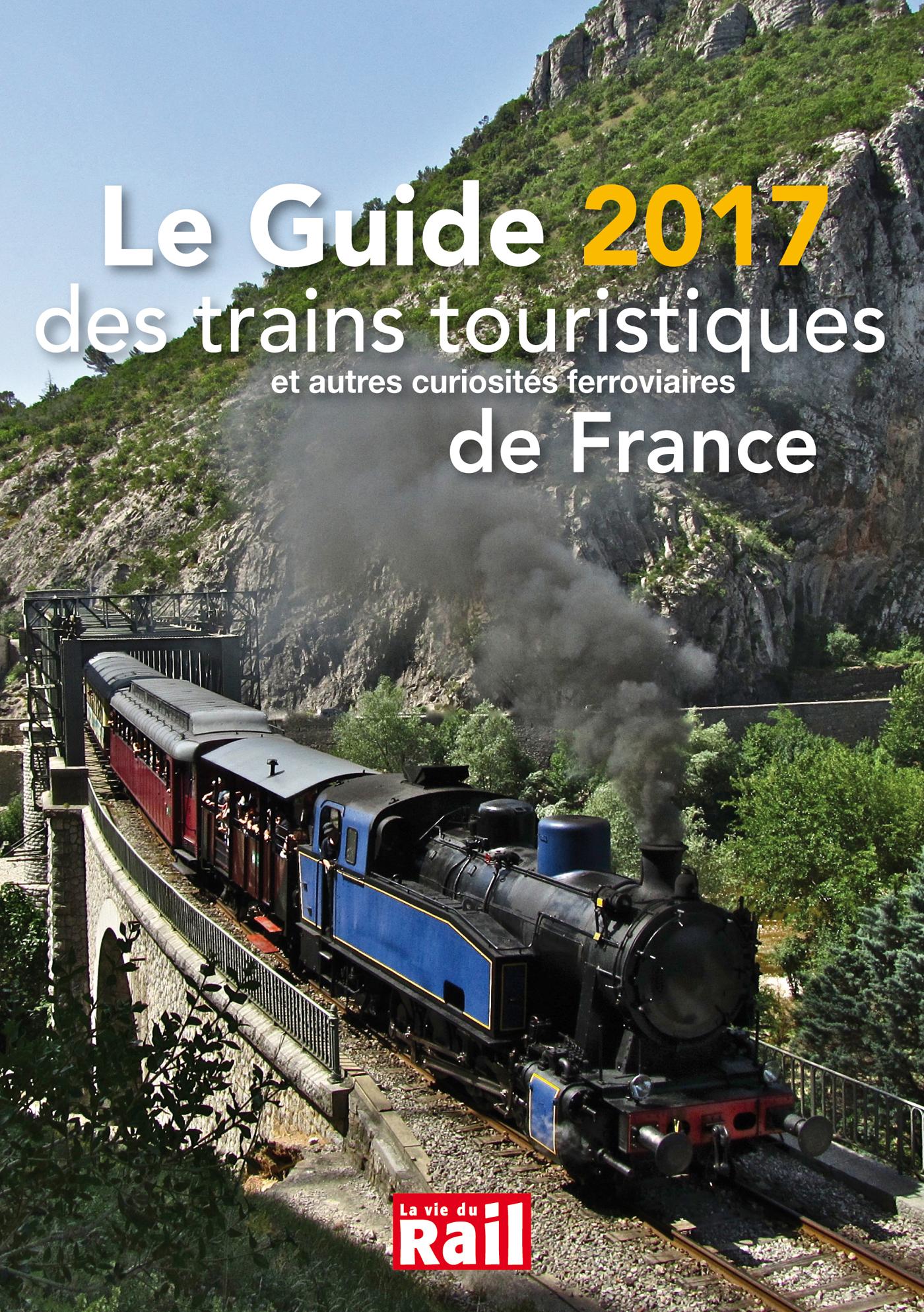 GUIDE DES TRAINS TOURISTIQUES 2017