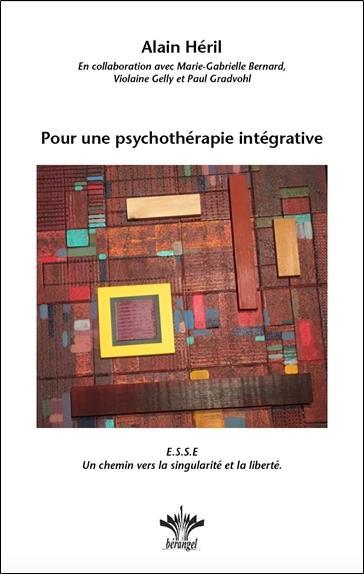 POUR UNE PSYCHOTHERAPIE INTEGRATIVE