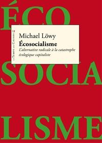 QU'EST CE QUE L'ECOSOCIALISME ?