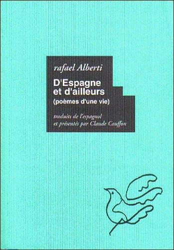 D'ESPAGNE ET D'AILLEURS - POEMES D'UNE VIE