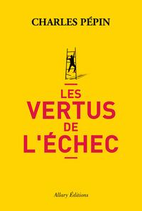 LES VERTUS DE L'ECHEC